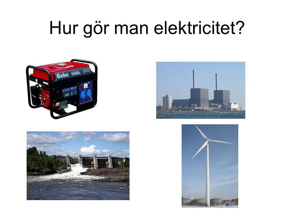 Hur gör man elektricitet