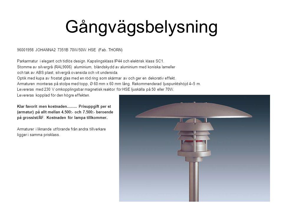 Gångvägsbelysning 96001958 JOHANNA2 7351B 70W/50W HSE (Fab. THORN)