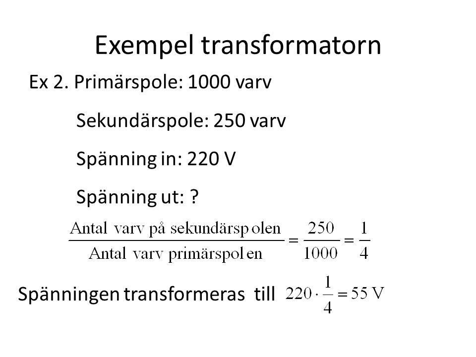 Exempel transformatorn