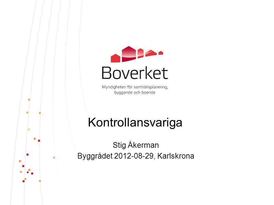 Stig Åkerman Byggrådet 2012-08-29, Karlskrona