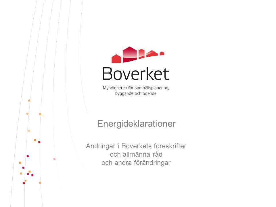 Energideklarationer Ändringar i Boverkets föreskrifter och allmänna råd och andra förändringar