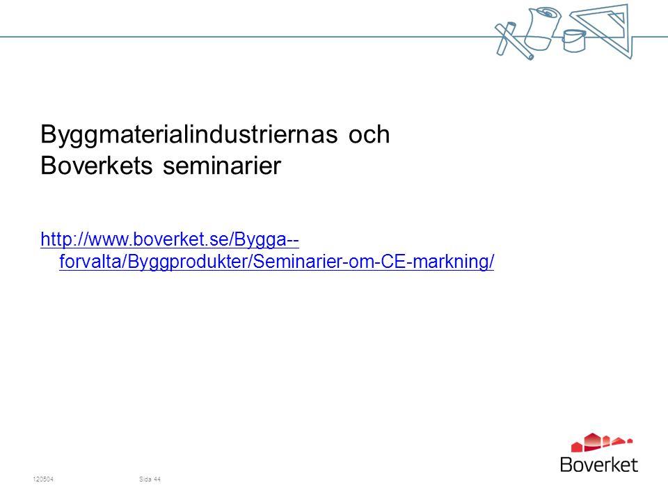 Byggmaterialindustriernas och Boverkets seminarier