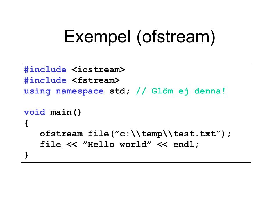 Exempel (ofstream)