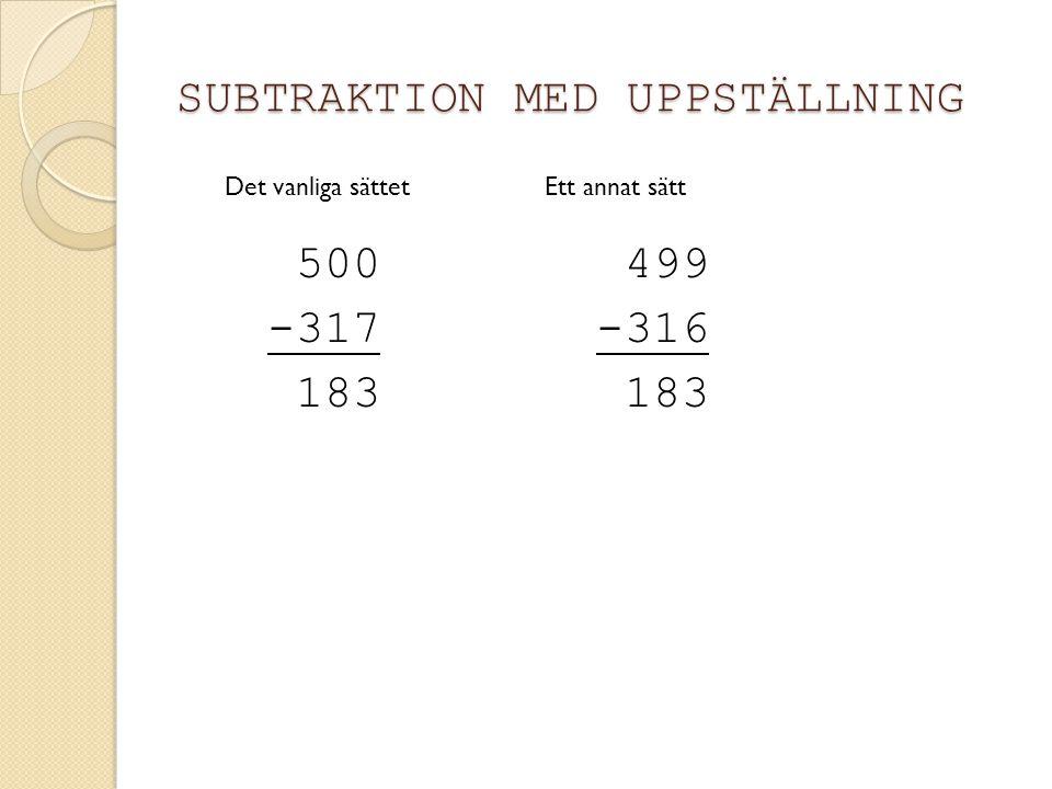 SUBTRAKTION MED UPPSTÄLLNING