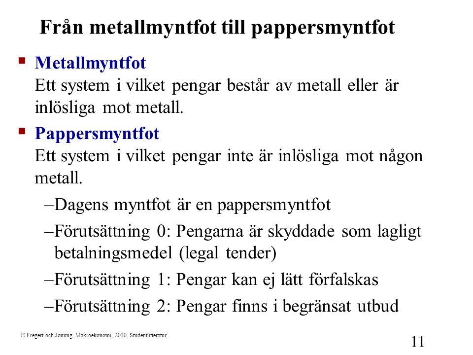 Från metallmyntfot till pappersmyntfot