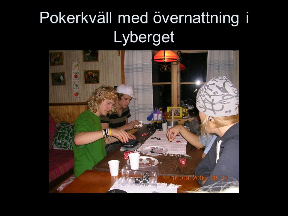 Pokerkväll med övernattning i Lyberget