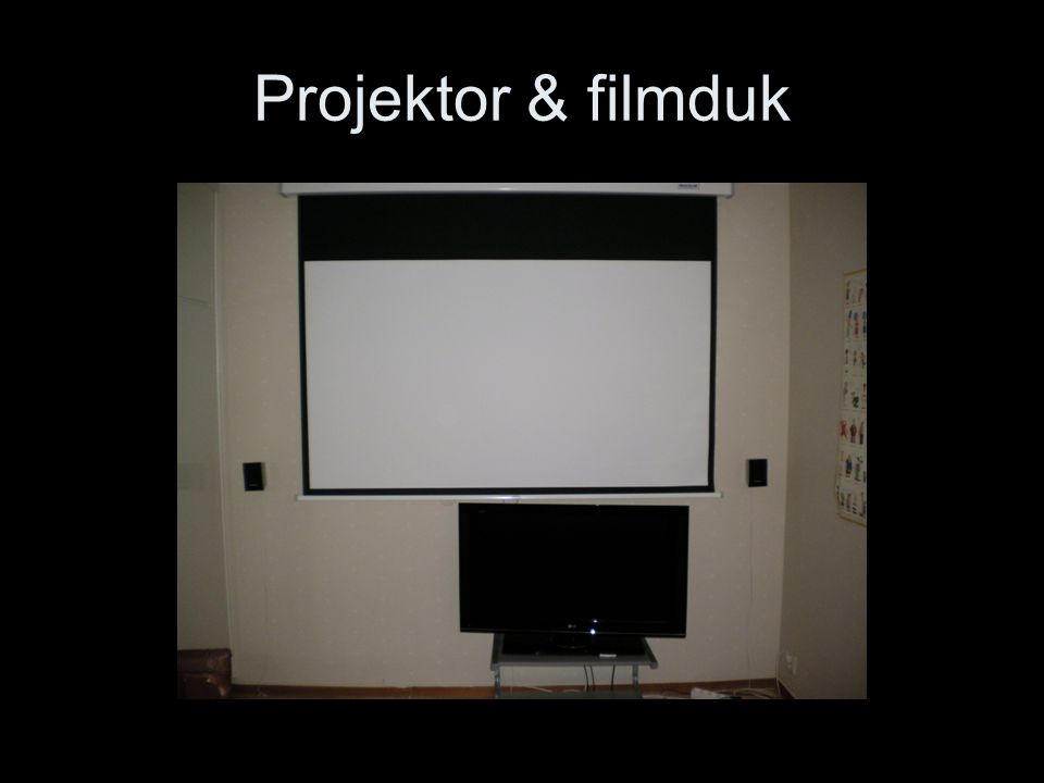 Projektor & filmduk