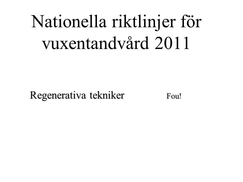 Nationella riktlinjer för vuxentandvård 2011