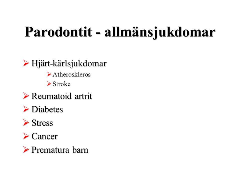 Parodontit - allmänsjukdomar