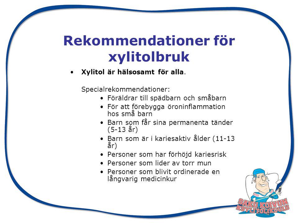 Rekommendationer för xylitolbruk