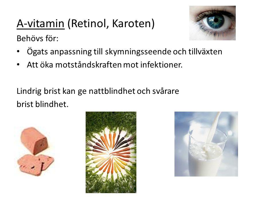 A-vitamin (Retinol, Karoten)