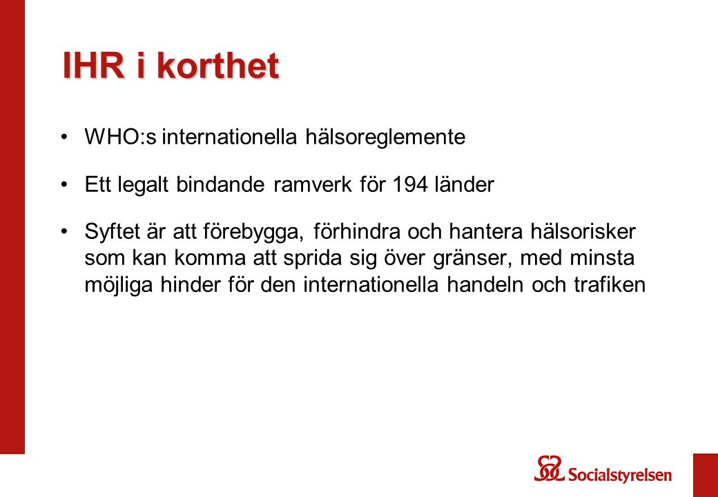 IHR i korthet WHO:s internationella hälsoreglemente
