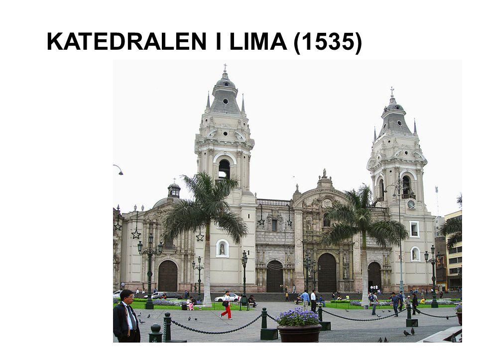 KATEDRALEN I LIMA (1535)