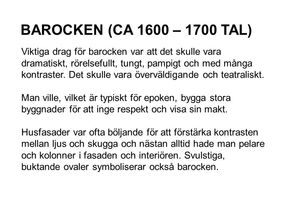 BAROCKEN (CA 1600 – 1700 TAL)