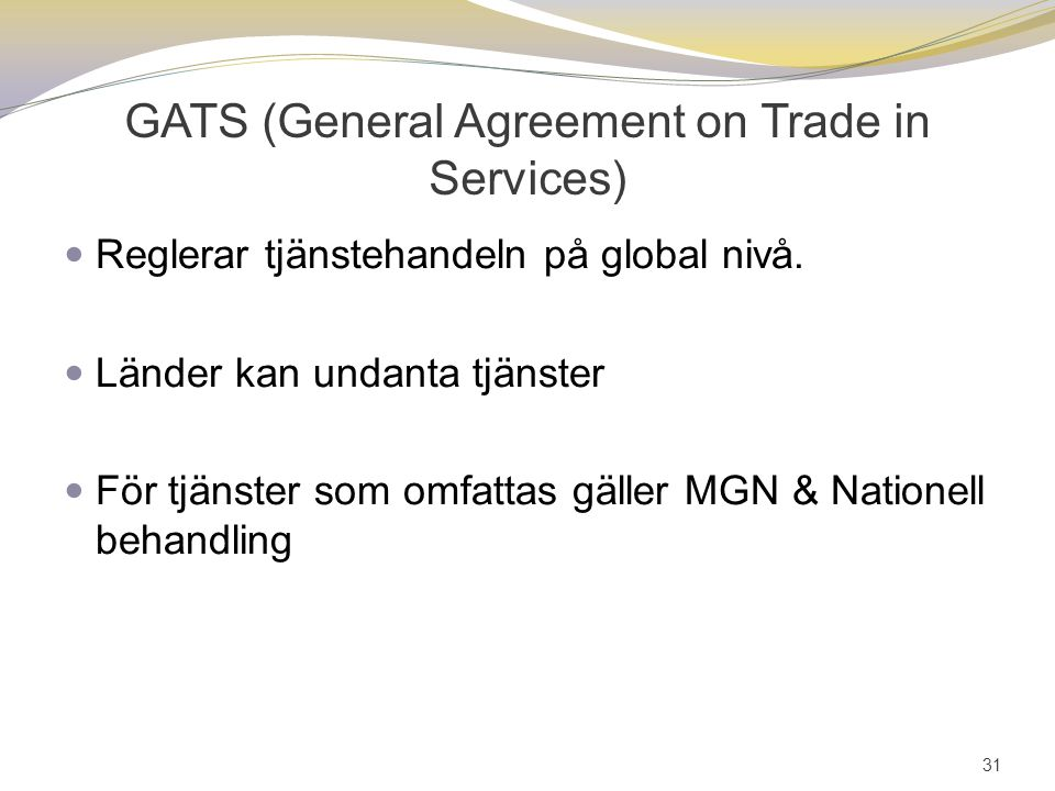 GATS (General Agreement on Trade in Services)
