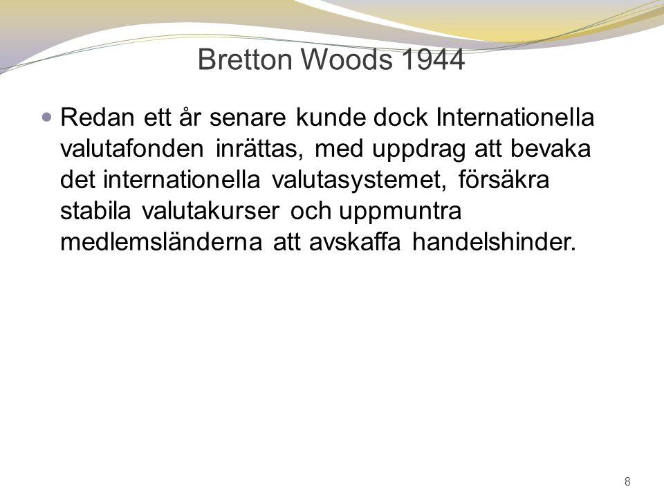 Bretton Woods 1944