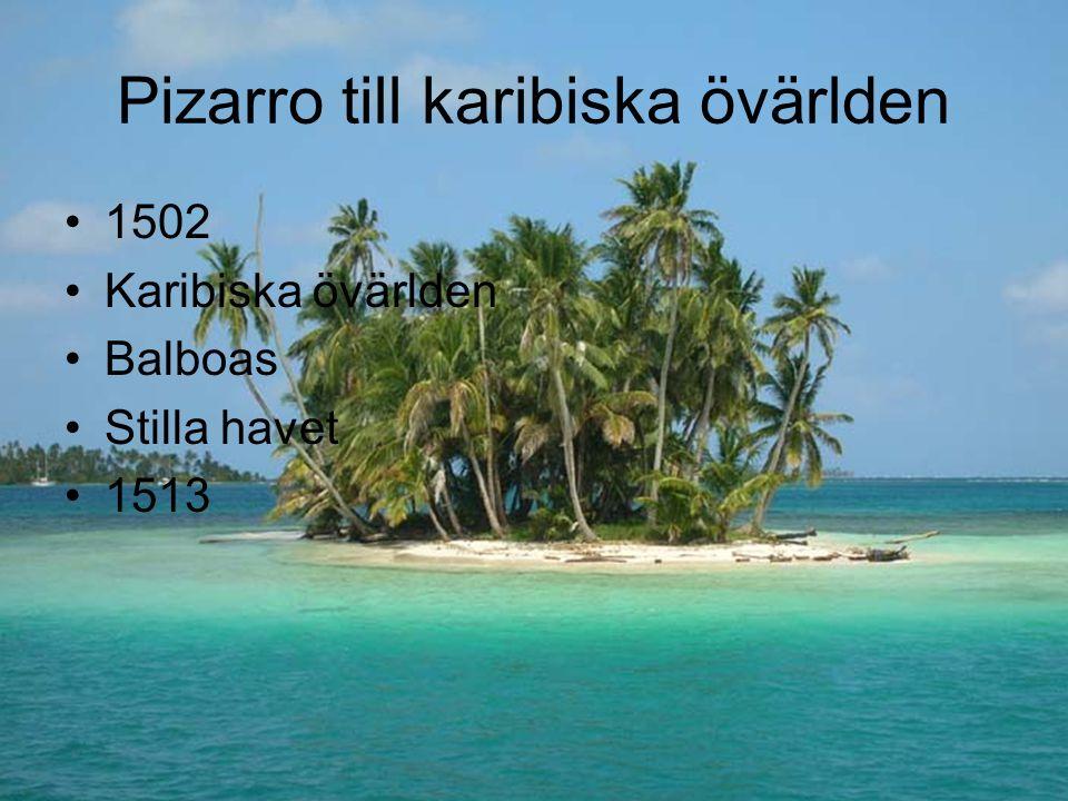 Pizarro till karibiska övärlden