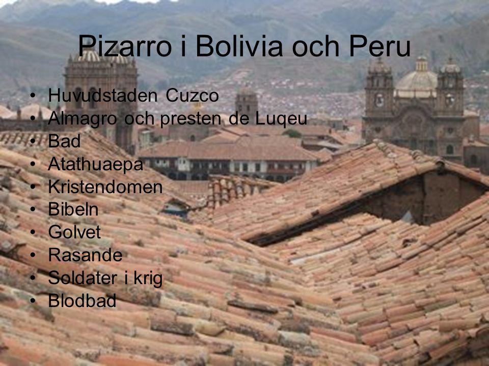 Pizarro i Bolivia och Peru