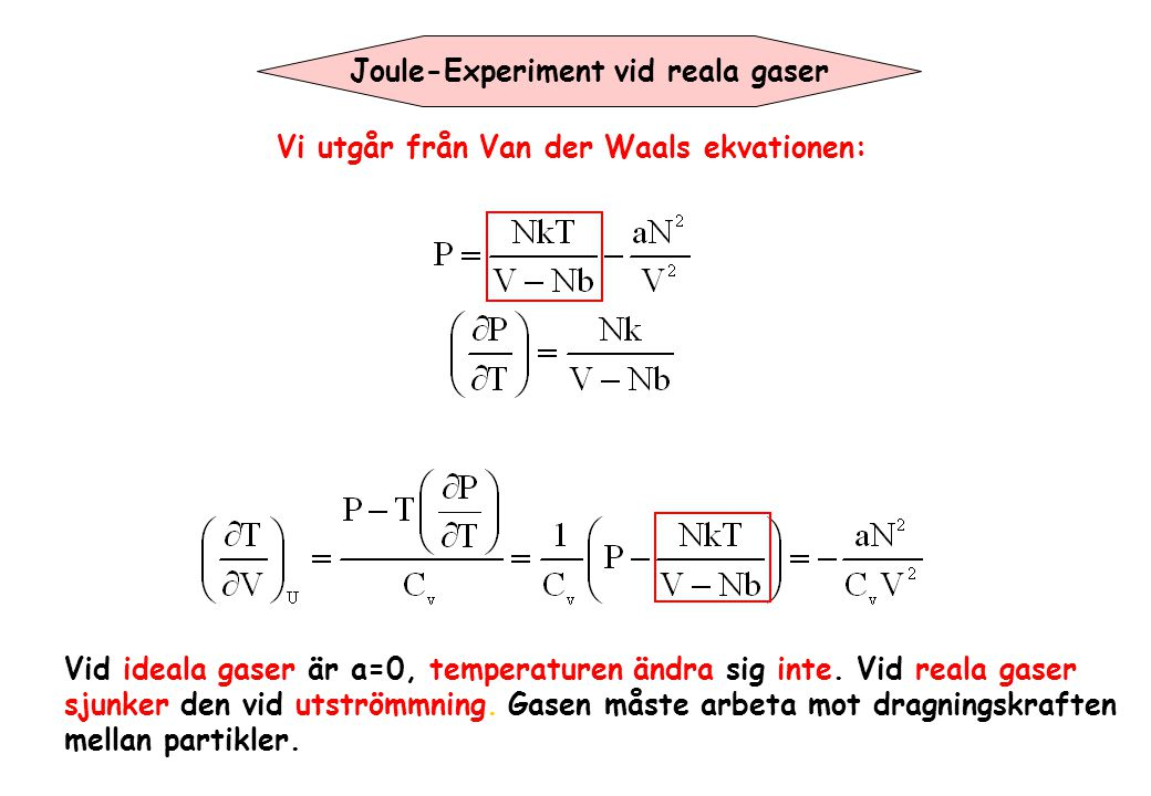 Joule-Experiment vid reala gaser