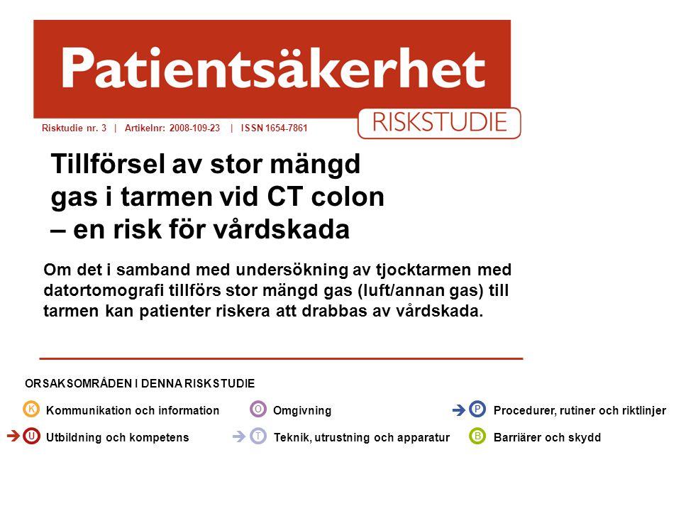Risktudie nr. 3 | Artikelnr: 2008-109-23 | ISSN 1654-7861