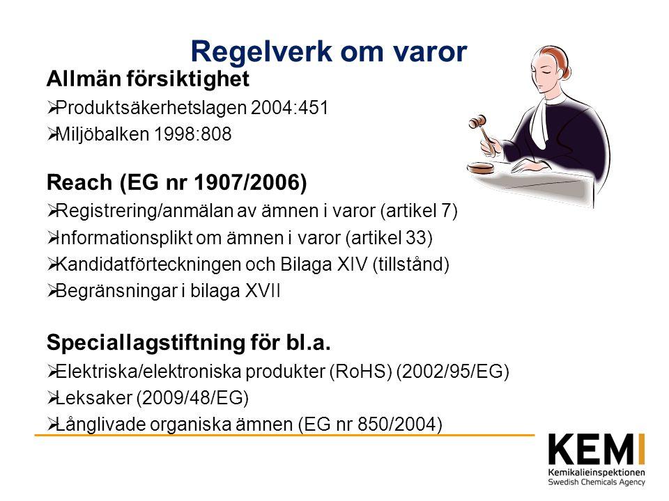 Regelverk om varor Allmän försiktighet Reach (EG nr 1907/2006)