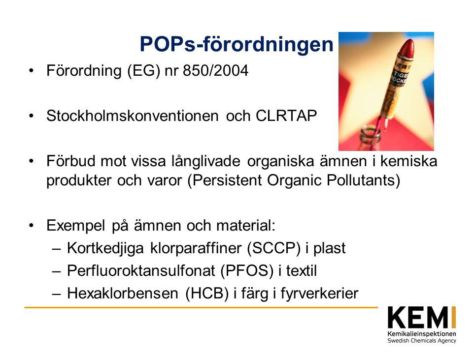 POPs-förordningen Förordning (EG) nr 850/2004