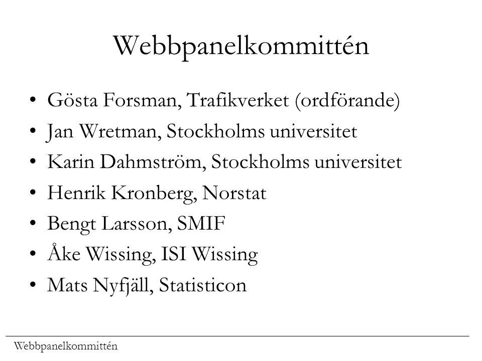 Webbpanelkommittén Gösta Forsman, Trafikverket (ordförande)