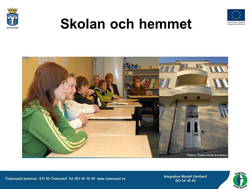Skolan och hemmet Foton: Östersunds kommun