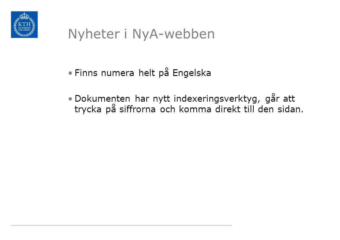 Nyheter i NyA-webben Finns numera helt på Engelska