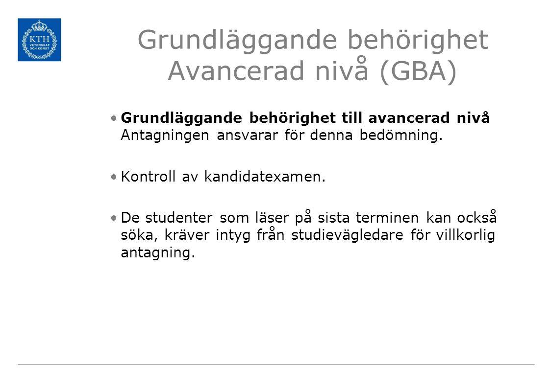 Grundläggande behörighet Avancerad nivå (GBA)