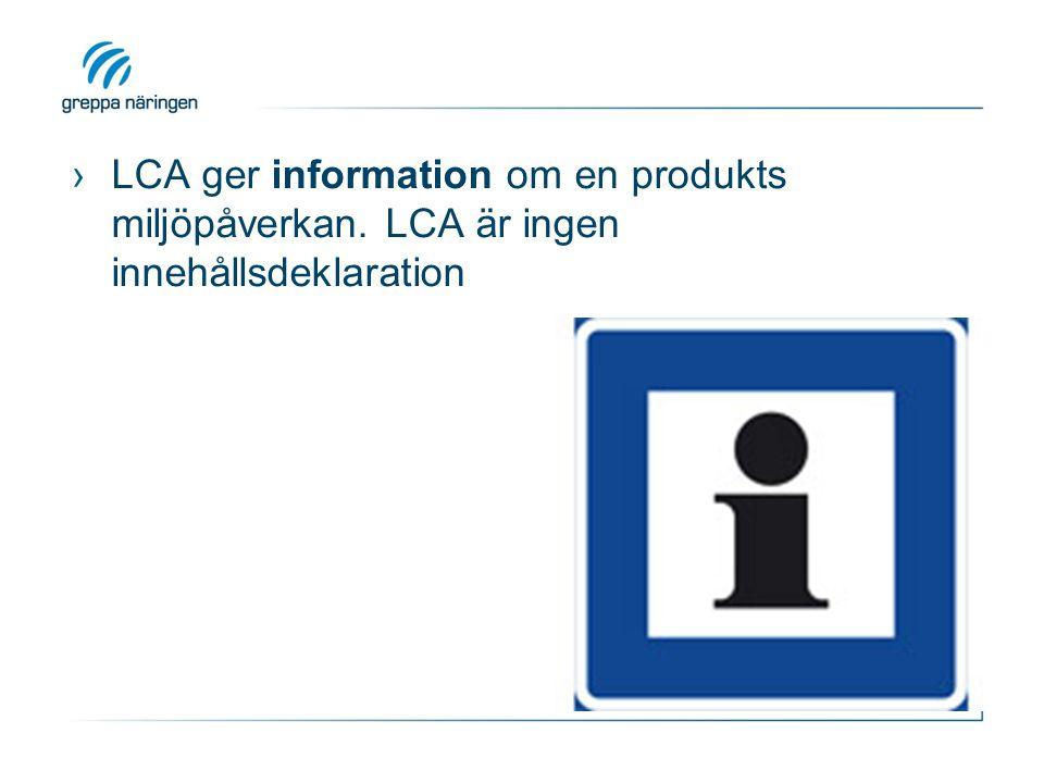 LCA ger information om en produkts miljöpåverkan