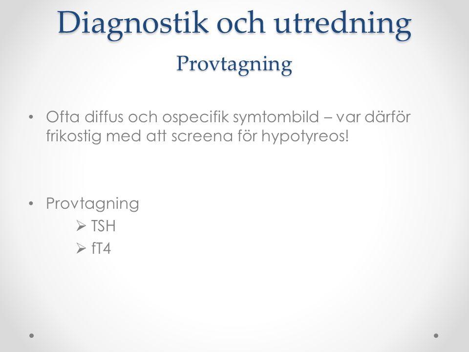 Diagnostik och utredning Provtagning