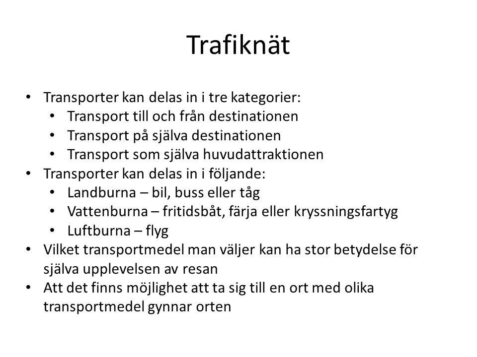 Trafiknät Transporter kan delas in i tre kategorier: