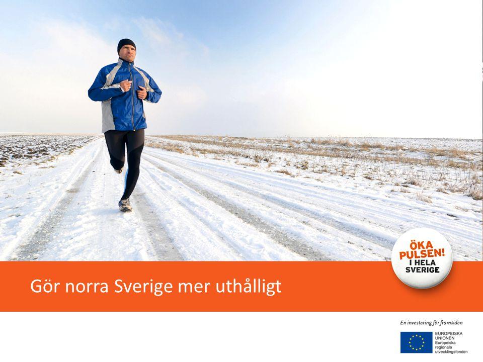 Gör norra Sverige mer uthålligt