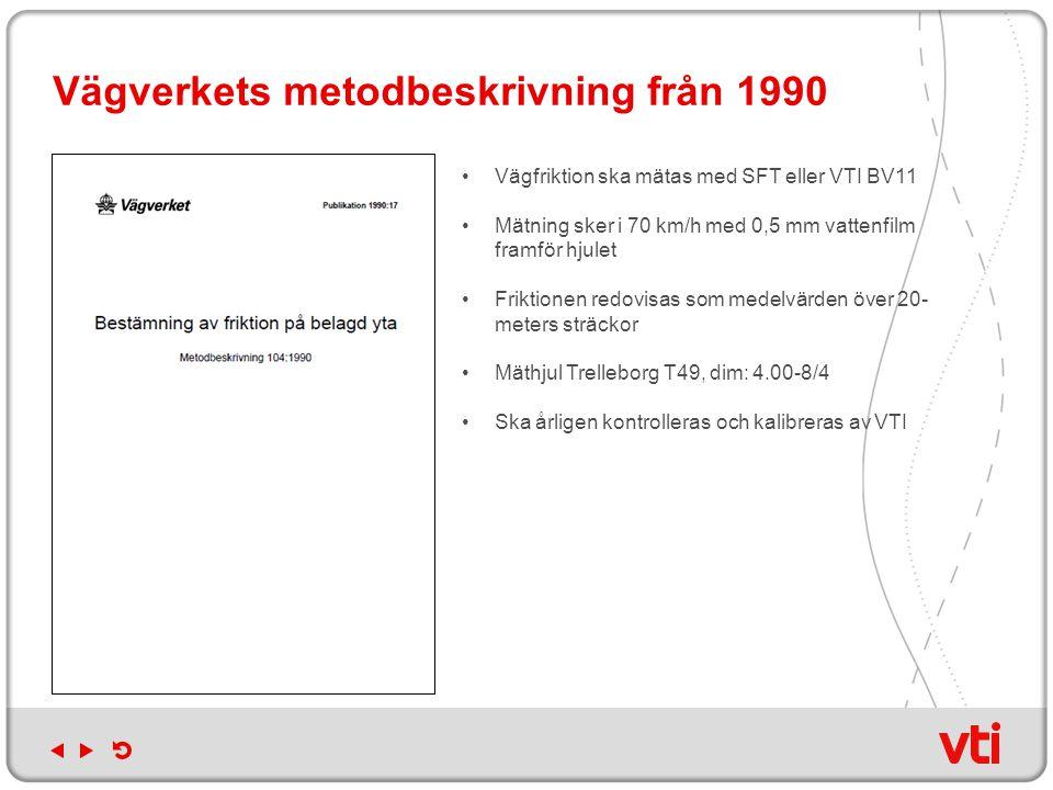 Vägverkets metodbeskrivning från 1990