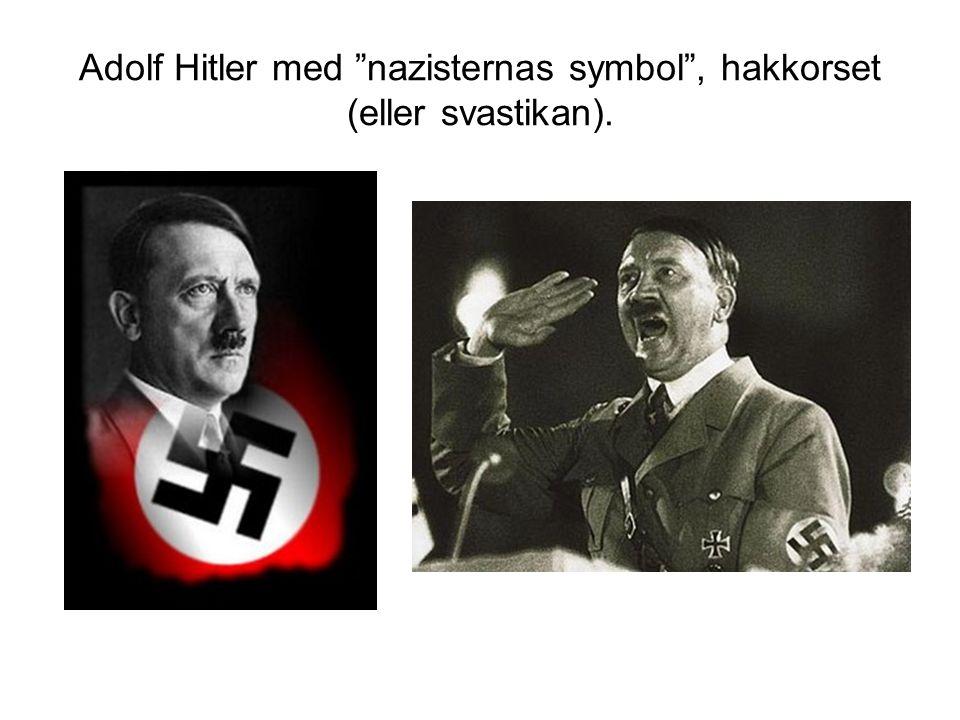 Adolf Hitler med nazisternas symbol , hakkorset (eller svastikan).