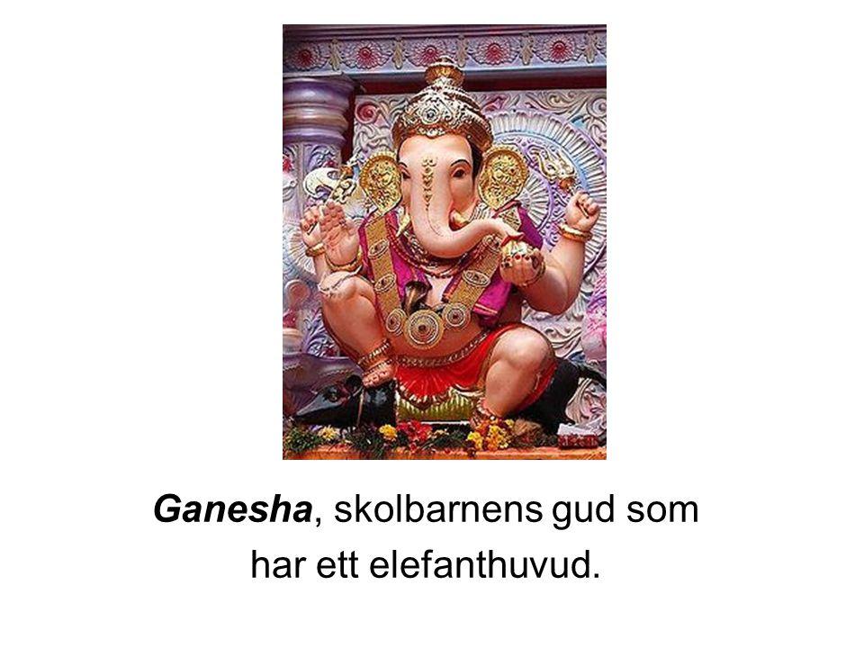 Ganesha, skolbarnens gud som