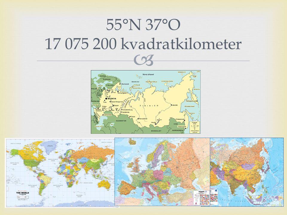 55°N 37°O 17 075 200 kvadratkilometer