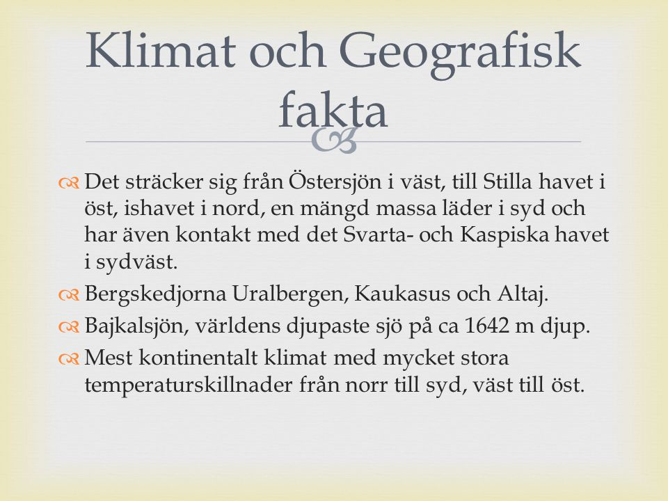 Klimat och Geografisk fakta