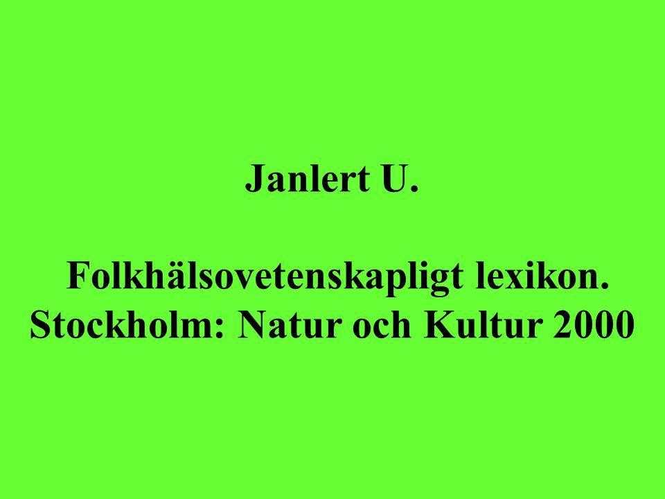 Janlert U. Folkhälsovetenskapligt lexikon