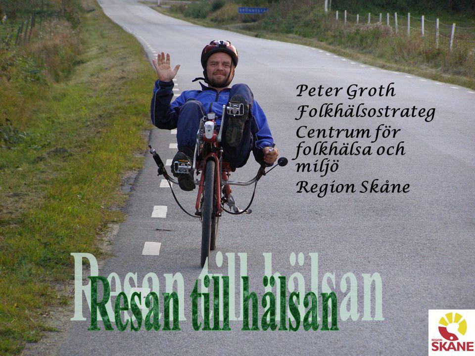 Resan till hälsan Peter Groth Folkhälsostrateg
