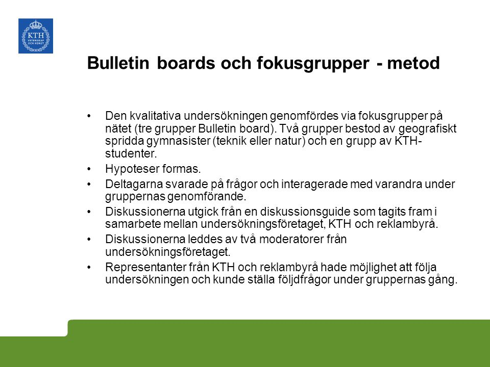 Bulletin boards och fokusgrupper - metod