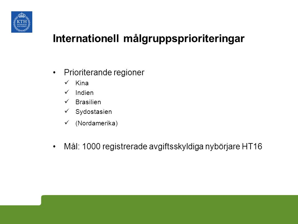 Internationell målgruppsprioriteringar