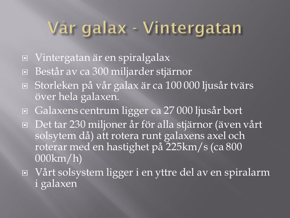 Vår galax - Vintergatan