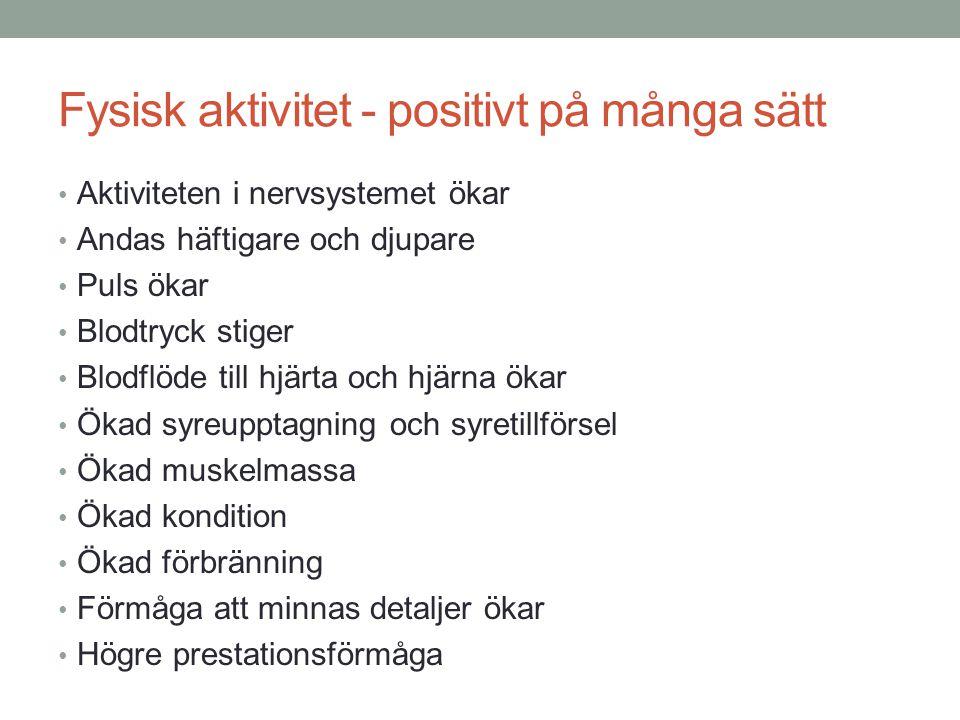 Fysisk aktivitet - positivt på många sätt