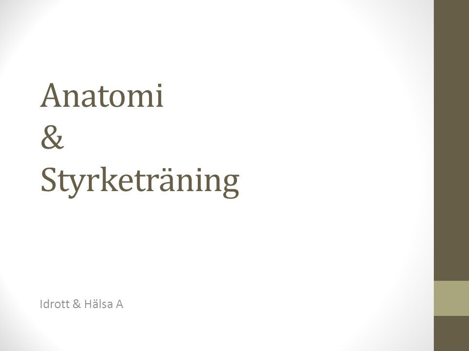 Anatomi & Styrketräning