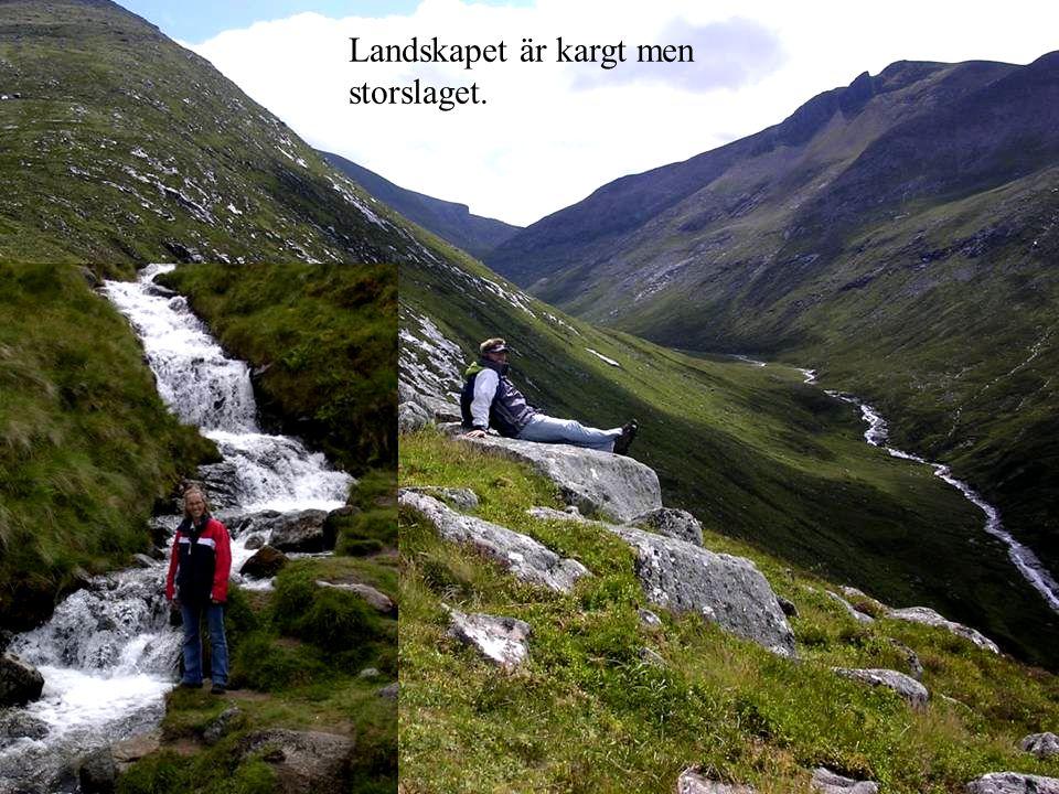 Landskapet är kargt men storslaget.