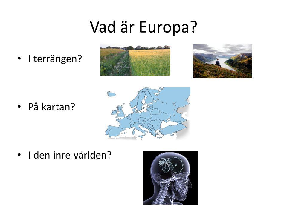 Vad är Europa I terrängen På kartan I den inre världen