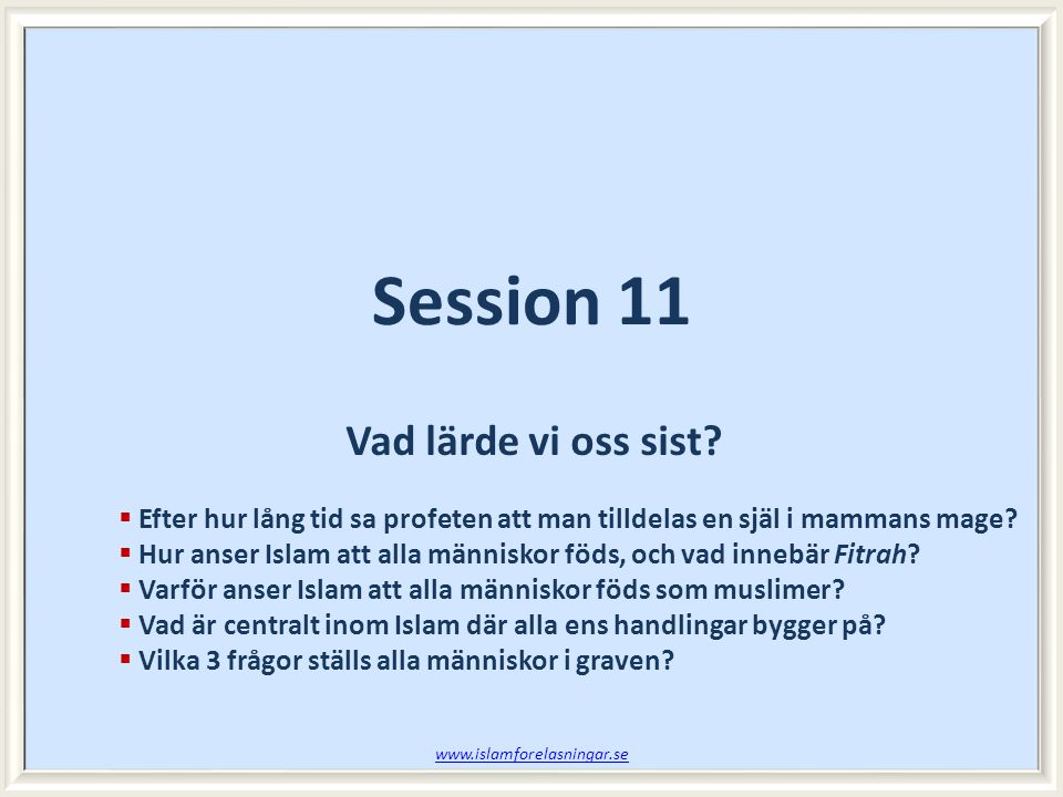 Session 11 Vad lärde vi oss sist