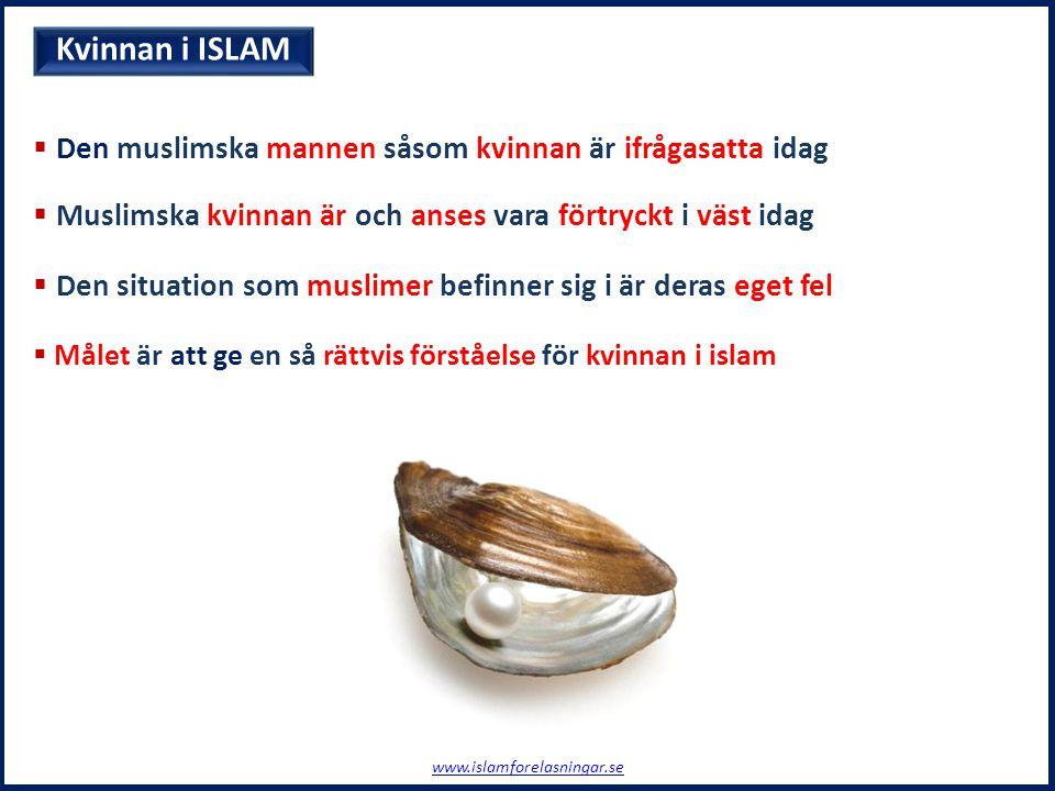 Kvinnan i ISLAM Den muslimska mannen såsom kvinnan är ifrågasatta idag